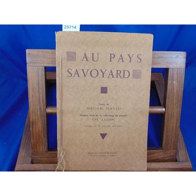 David Oscar : Au pays Savoyard. Dessins tirés de la collec. de Ch. Ludin...
