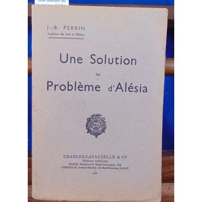 Perrin J.-B : Une solution au Problème d'Alésia...