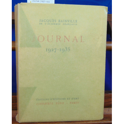 Bainville jacques : Journal (1927-1935)...