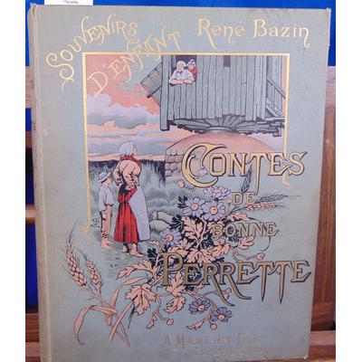 Bazin René : contes de la bonne Perrette ...