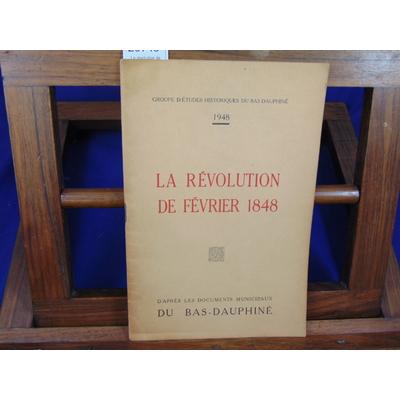 Collectif  : La révolution de Février 1848...