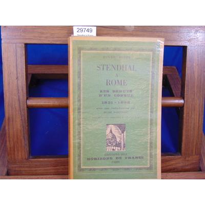 Boppe Roger : Stendhal à Rome. Les débuts d'un consul 1831-1833...