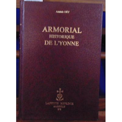 Dey Aristide : Armorial historique de l'Yonne...