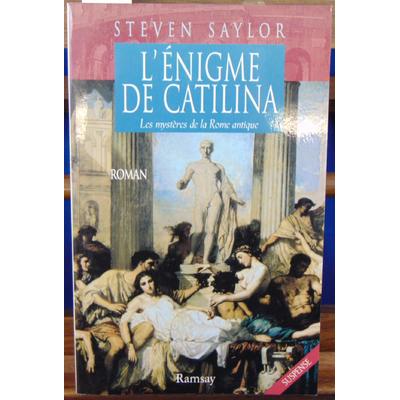 Saylor steven : L'énigme de Catalina. Les mystères de la Rome antique (roman)...