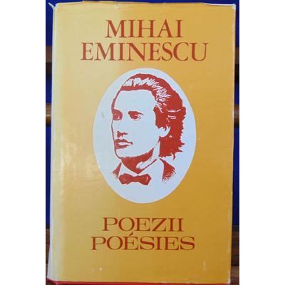 Eminescu Mihai : Poezii Poésies...