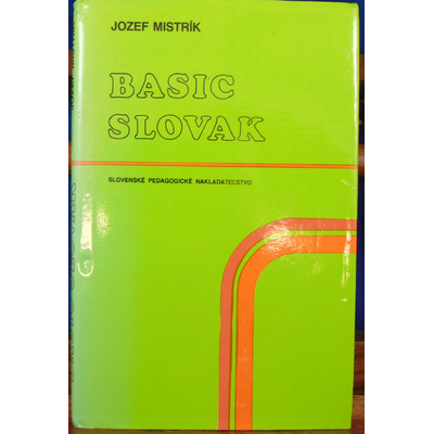 Mistrik Jozef : Basic slovak...