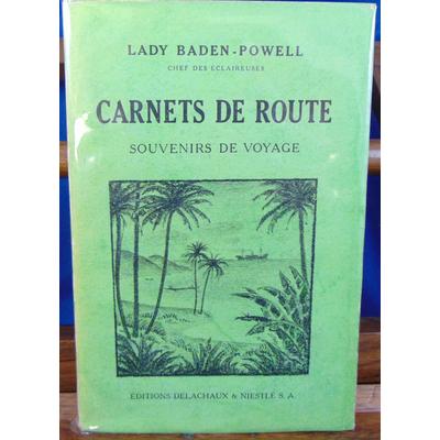 Baden-Powell Lady : Carnets de route . souvenir de voyage...