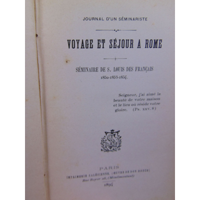 Anonyme  : Journal d'un séminariste. Voyage et séjour à Rome . Séminaire de Saint Louis Des Français 1852-1853