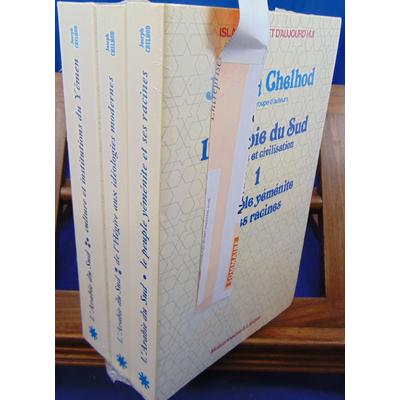 CHELHOD Joseph, et : L'Arabie du Sud, histoire et civilisation, tome 1 : le peuple yéménite et ses racines, to