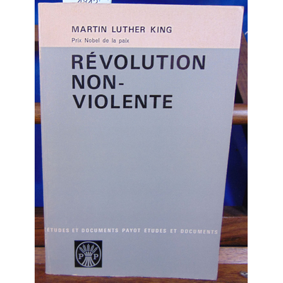 King martin luther : révolution non-violente...