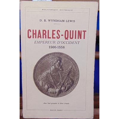 LEWIS D. B : Charles-Quint empereur d'Occident 1500-1558...
