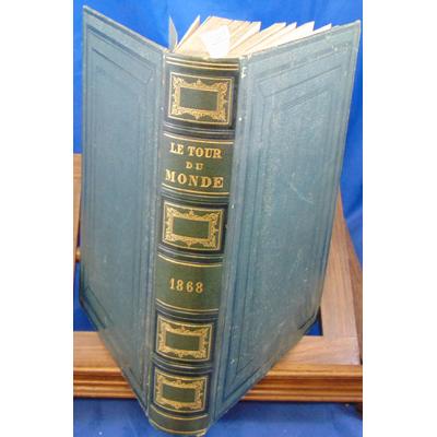 Charton publié sous : Le Tour du monde 1868. Nouveau Journal des Voyages , illustré par nos plus célèbres arti