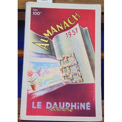 collectif  : Almanach 1951 , Le Dauphiné Libéré...
