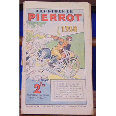 Collectif  : almanach de Pierrot 1938...