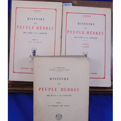 DESNOYERS L : Histoire du peuple hébreu des juges à la captivité : tome 1 : la période des Juges, tome 2 : Saü