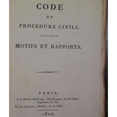 collectif  : CODE DE PROCEDURE CIVILE, MOTIFS ET RAPPORTS...