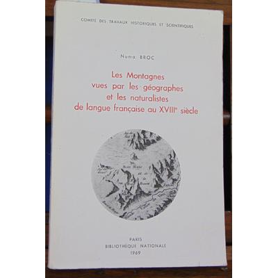 Broc Numa : Les montagnes vues par les géographes et les naturalistes de la langue française au XVIII siècle..