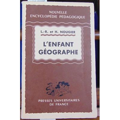 Nougier L.-R : L'enfant géographe...
