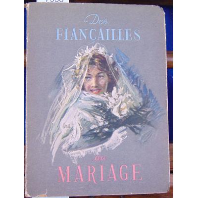 D'isolin marc : Des Fiancailles au mariage illustrations de Santini...