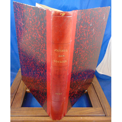 collectif  : Le journal des voyages et des Aventure de Terre et Mer  1882 année complète ...