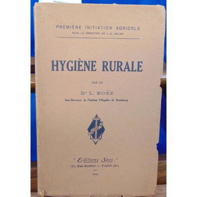 BOEZ L : Hygiène rurale...
