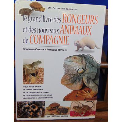 Desachy Jacques : Le grand livre des rongeurs...