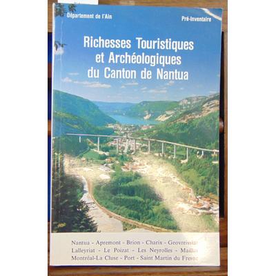 Beswick et autres : Richesses Touristiques et Archéologiques du Canton de Nantua...