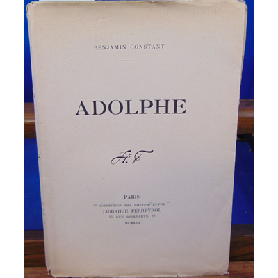 constant benjamin : Adolphe, anecdote trouvée dans les papiers d'un inconnu...