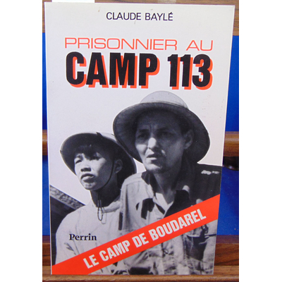 Bayle Claune : Prisonnier au camp 113...