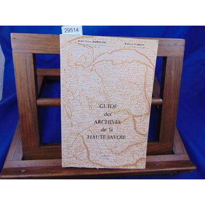Mariotte Jean Yves : Guide des archives de la Haute-Savoie...