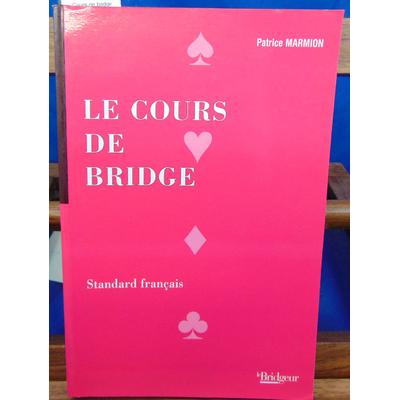 Marmion Patrice : Cours de bridge standard français...