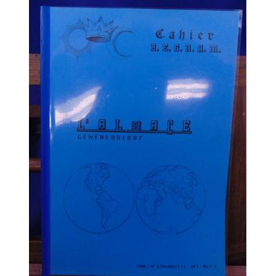 Collectif  : Cahier B. E.G.N.A.M.  L'Alsace généalogique...