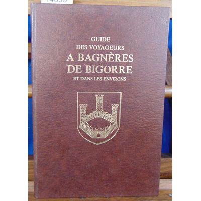 Joudou  : Guide des voyageurs à Bagnères de Bigorre et dans les environs...