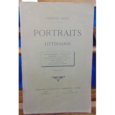 Biré Edmond : Études et portraits. Châteaubriand, Lamartine, Eugène de Genoude, Balzac, Saint-Simon, Louis et