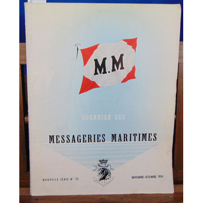 collectif  : courrier des méssageries maritimes N°23...