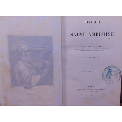Baunard l'abbé : Histoire de Saint Ambroise...