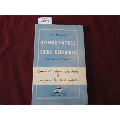 BORIANNE HENRI : HOMEOPATHIE ET SOINS DENTAIRES...