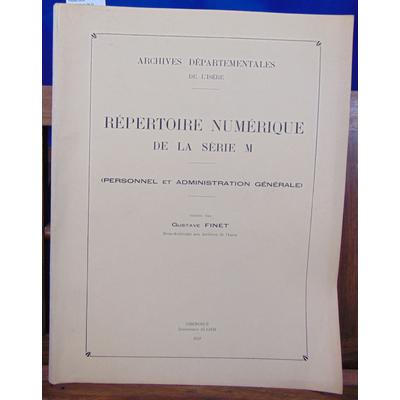 Finet Gustave : Répertoire numérique de la série M (personnel et administration ) Archives départementales de