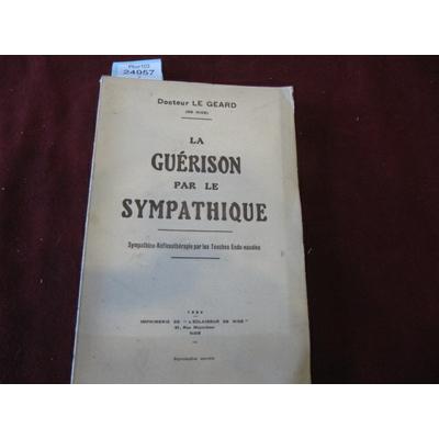 Docteur LE : LA GUERISON PAR LE SYMPATHIQUE ...