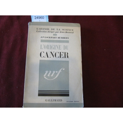 JP.LOCKHART MUMMERY : L'origine du cancer...