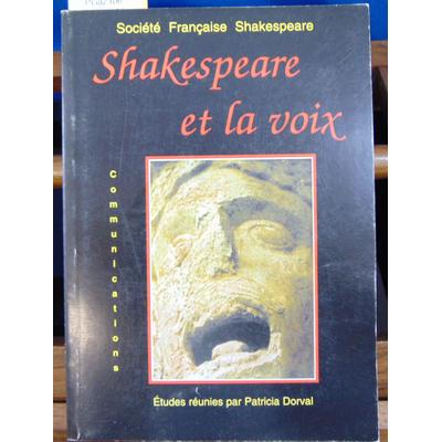 Société française  : Shakespeare & la voix : Actes du congrès de 1999...