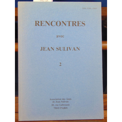 COLLECTIF  : rencontres avec Jean Sulivan -2...