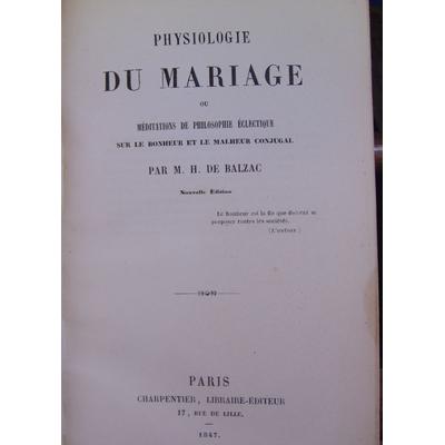 BALZAC Honoré de : Physiologie du mariage...