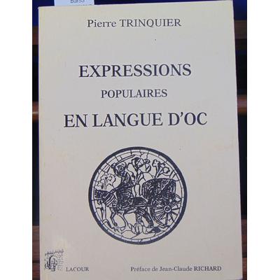 TRINQUIER Pierre : EXPRESSIONS POPULAIRES EN LANGUE D'OC...