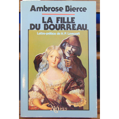 Bierce Ambrose : La Fille du bourreau...