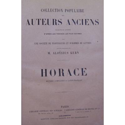 Horace  : oeuvres complètes - Latin Français...