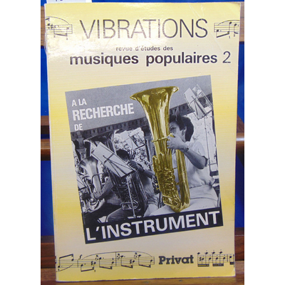 collectif  : Vibrations, numéro 2 : recherche de l'instrument ...
