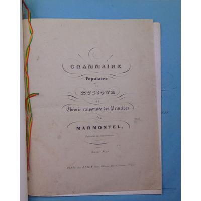 Bernard et Marmontel : Cours des valeurs musicales ou méthode pour apprendre à jouer en mesure...