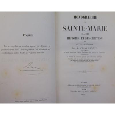 Canéto abbé : Monographie de Ste Marie d'Auch, histoire et description de cette cathédrale...