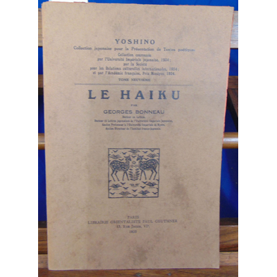 Bonneau Georges : Le Haiku...